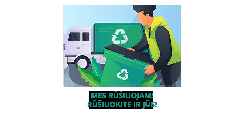 Mes rūšiuojam atliekas!